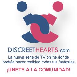 Discreethearts.com | La nueva serie de TV online donde podrás hacer realidad todas tus fantasías
